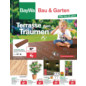 BayWa Bau- &amp; Gartenmrkte-Prospekt &quot;Bau &amp; Garten Angebote&quot;