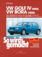 VW Golf IV Diesel 9/97 bis 9/03, Bora Diesel 9/98 bis 5/05, So wird's gemacht - Band 112