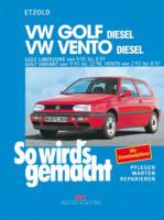 VW Golf III Diesel 9/91 bis 8/97 / Vento Diesel 2/92 bis 8/97, So wird's gemacht - Band 80