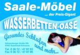 Saale - Möbel Wasserbetten - Oase