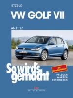 VW Golf VII ab 11/12, So wird's gemacht - Band 156