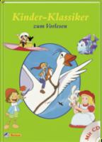 Kinder-Klassiker zum Vorlesen mit Audio-CD