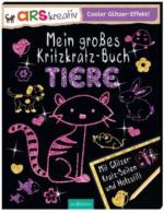 ars Edition - Mein großes Kritzkratz Buch - Tiere