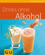 Gräfe und Unzer Drinks ohne Alkohol ISBN 978-3-83380-305-5