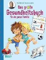 Carlsen Das große Gesundheitsbuch für die ganze Familie