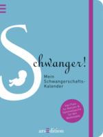 Ars Edition Schwanger! Mein Schwangerschafts-Kalender