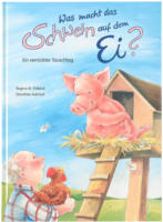 Bilderbuch Was macht das Schwein auf dem Ei?