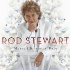Rock & Pop CDs - Rod Stewart - Merry Christmas, Baby [CD]