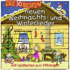 Kinder CDs - Karsten Glück Und Die Kita Frösche, Simone Sommerland - Die 30 Besten Neuen Weihnachts- Und Winterlieder [CD]